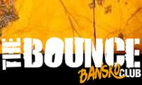 "Club ""THE BOUNCE"" Bansko"