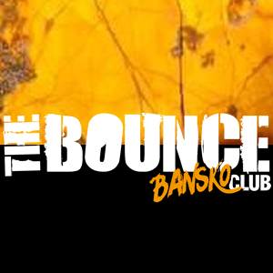 "Club ""THE BOUNCE"" Банско	("