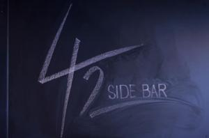 42 SIDE BAR Grand Opening
